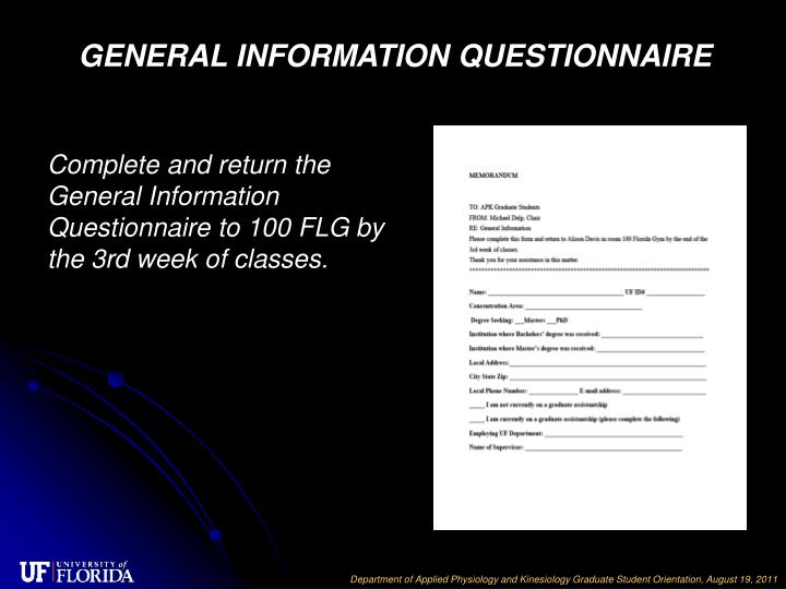 GENERAL INFORMATION QUESTIONNAIRE
