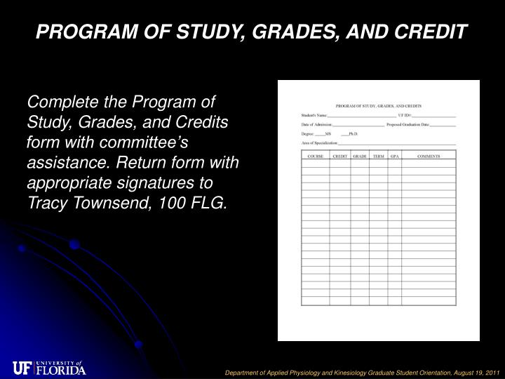 PROGRAM OF STUDY, GRADES, AND CREDIT