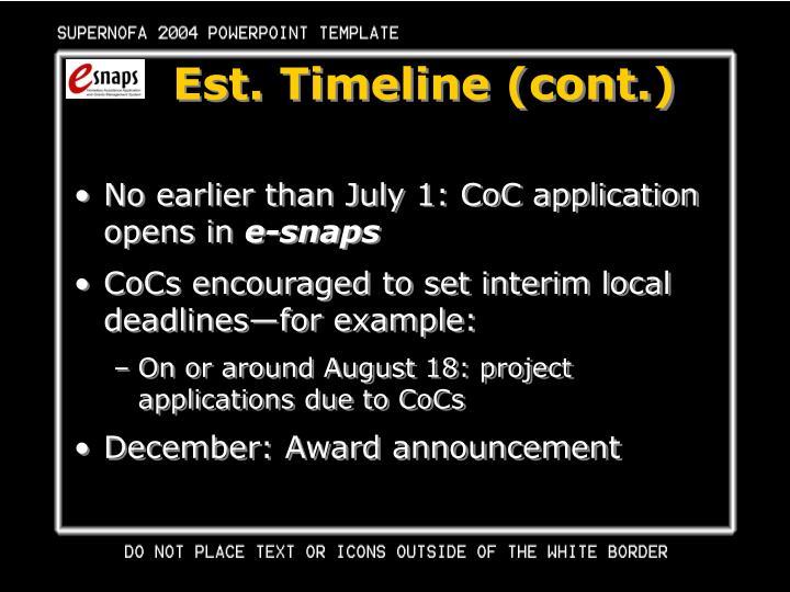 Est. Timeline (cont.)