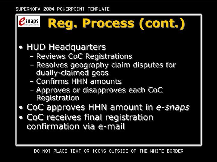 Reg. Process (cont.)