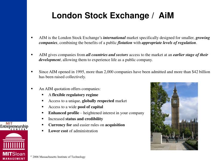 AIM is the London Stock Exchange's