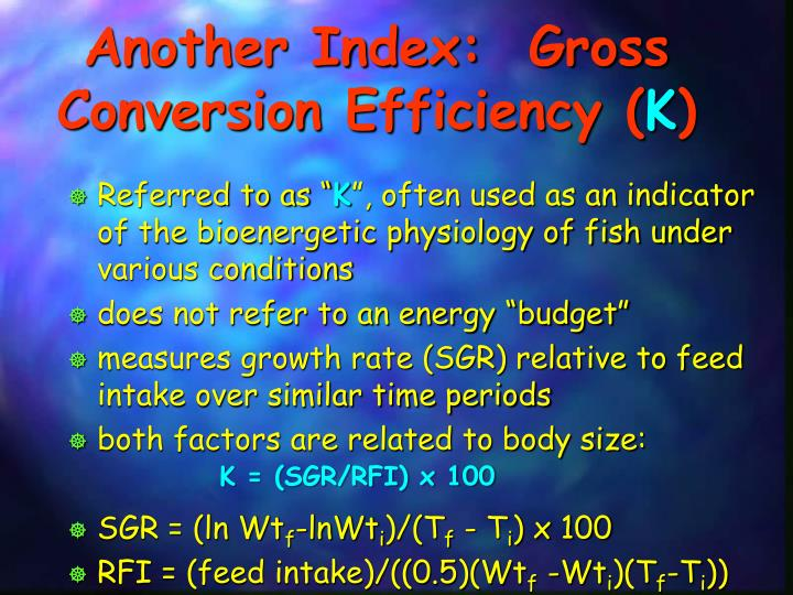 Another Index:  Gross Conversion Efficiency (