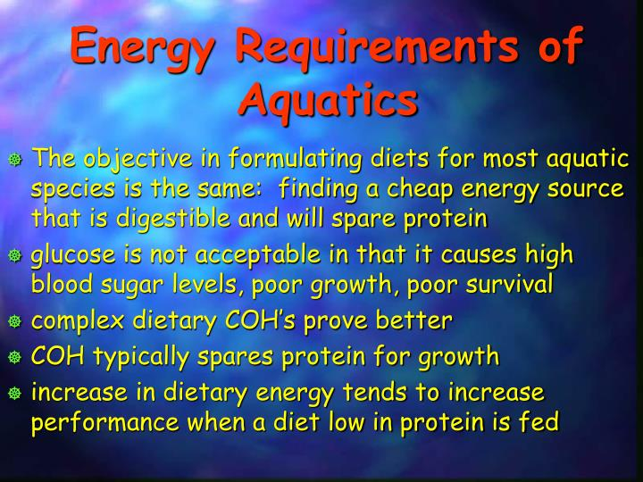 Energy Requirements of Aquatics