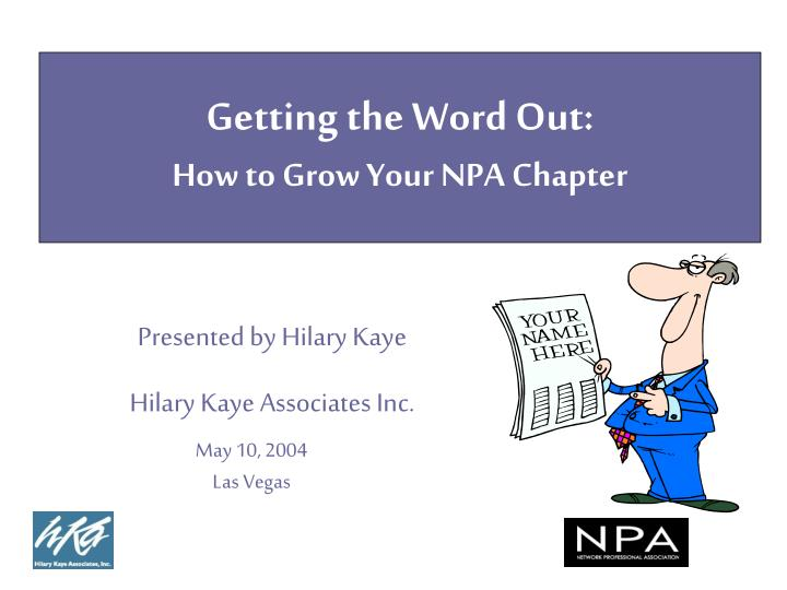 Getting the word out how to grow your npa chapter