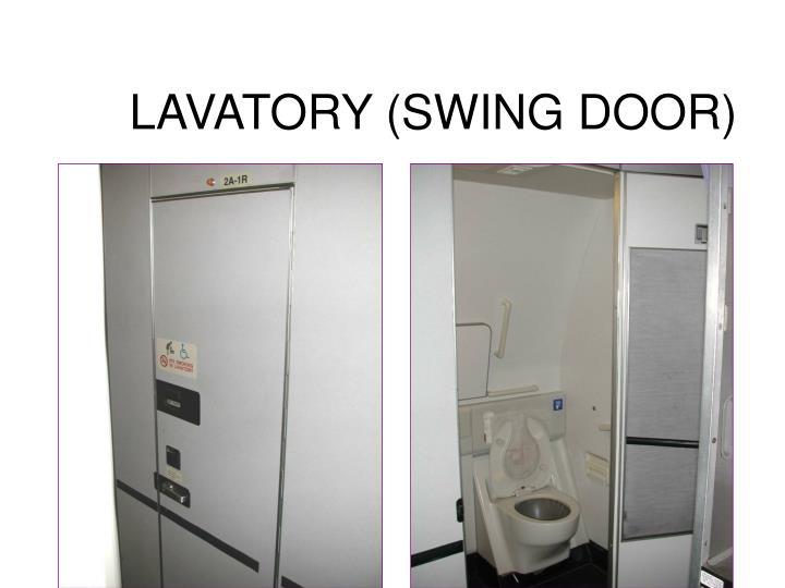LAVATORY (SWING DOOR)