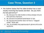 case three question 3