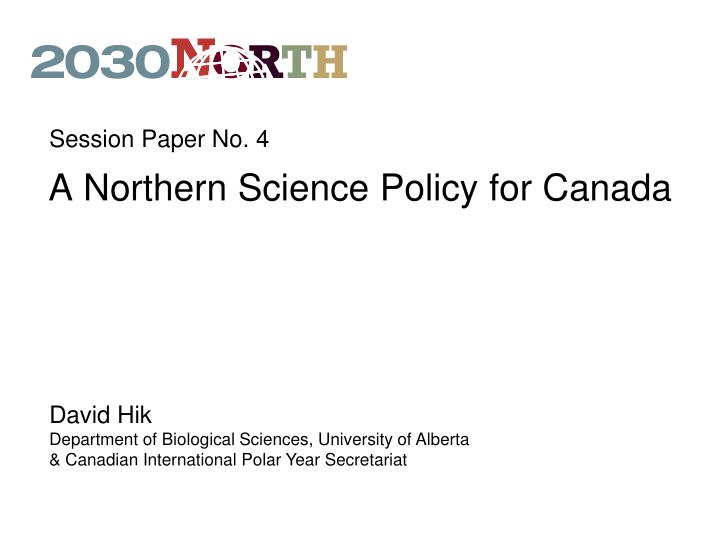 A northern science policy for canada