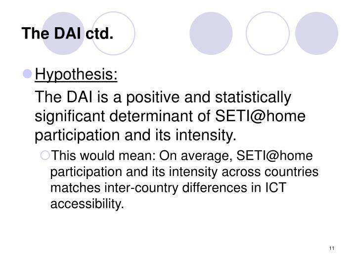 The DAI ctd.