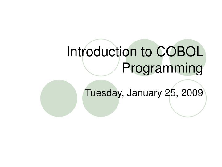 PPT - Introduction to COBOL Programming PowerPoint