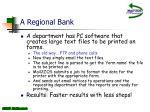 a regional bank1
