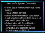 successful system outcomes1