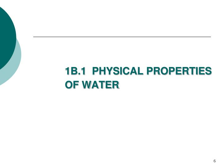 1B.1  PHYSICAL PROPERTIES OF WATER