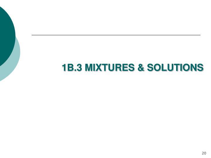 1B.3 MIXTURES & SOLUTIONS