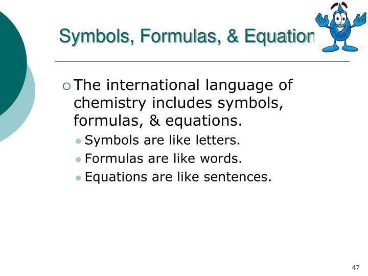Symbols, Formulas, & Equations