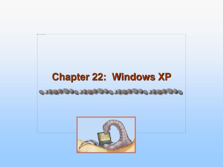 Chapter 22 windows xp