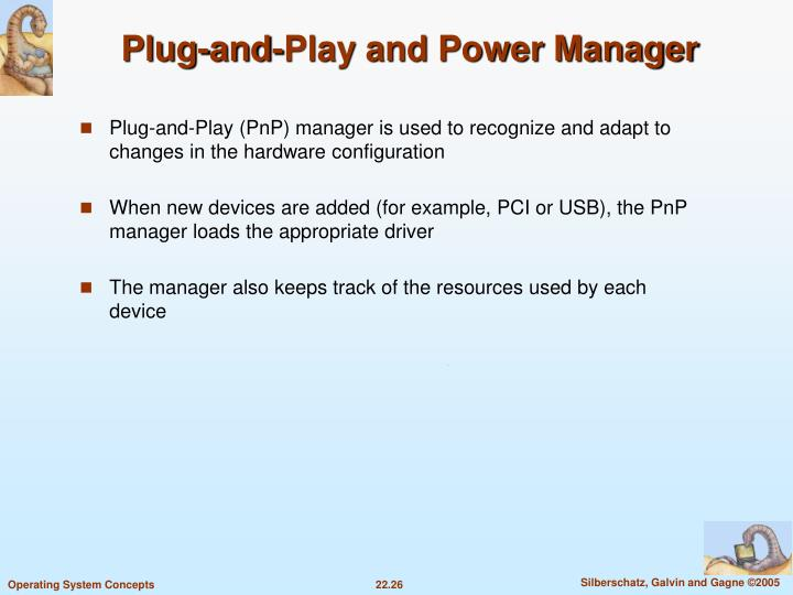 Plug-and-Play and Power Manager