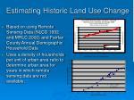 estimating historic land use change