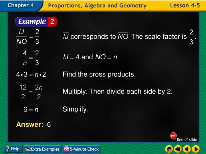 corresponds to        The scale factor is    .