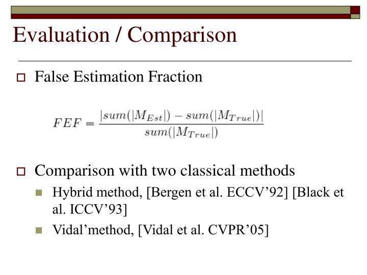 Evaluation / Comparison