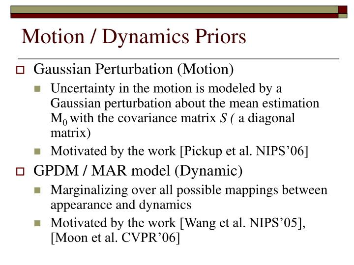 Motion / Dynamics Priors