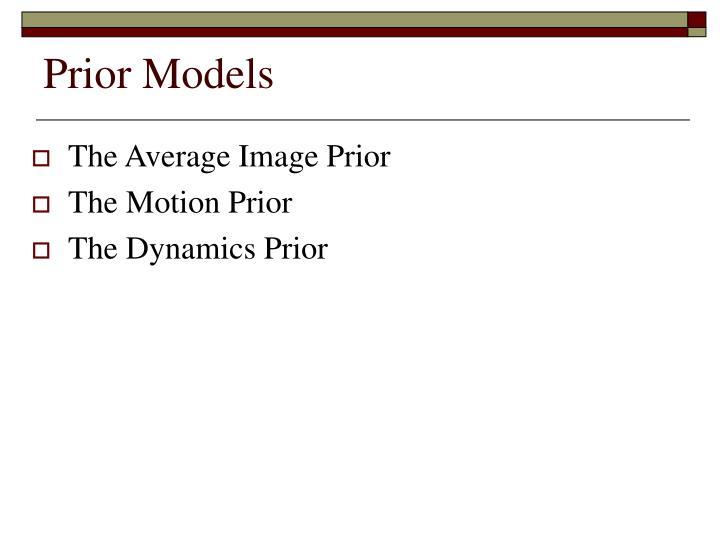 Prior Models