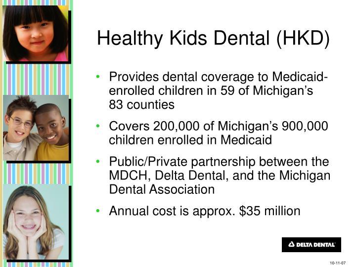 Healthy Kids Dental (HKD)