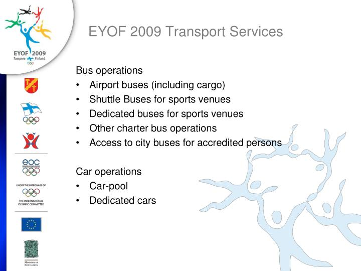 Eyof 2009 transport services