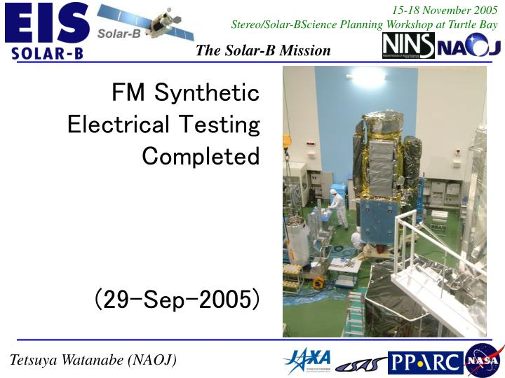 FM Synthetic Electrical Testing Completed