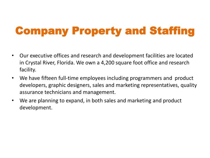 Company Property and Staffing