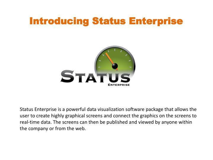Introducing Status Enterprise