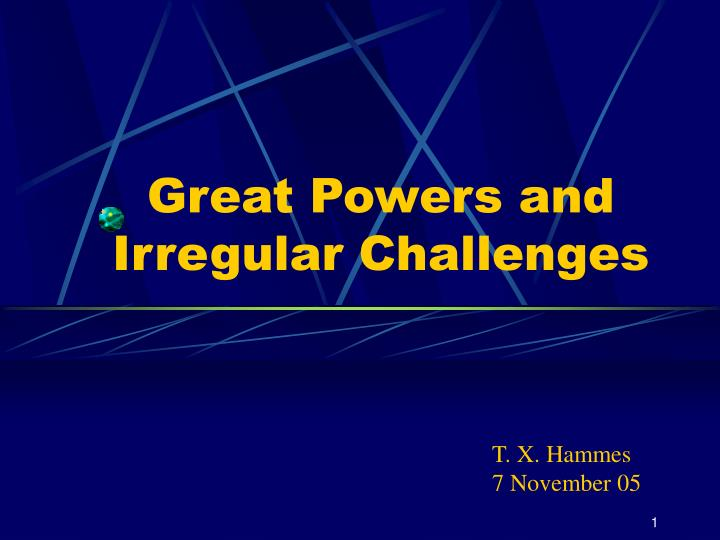 great powers and irregular challenges n.
