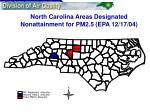 north carolina areas designated nonattainment for pm2 5 epa 12 17 04