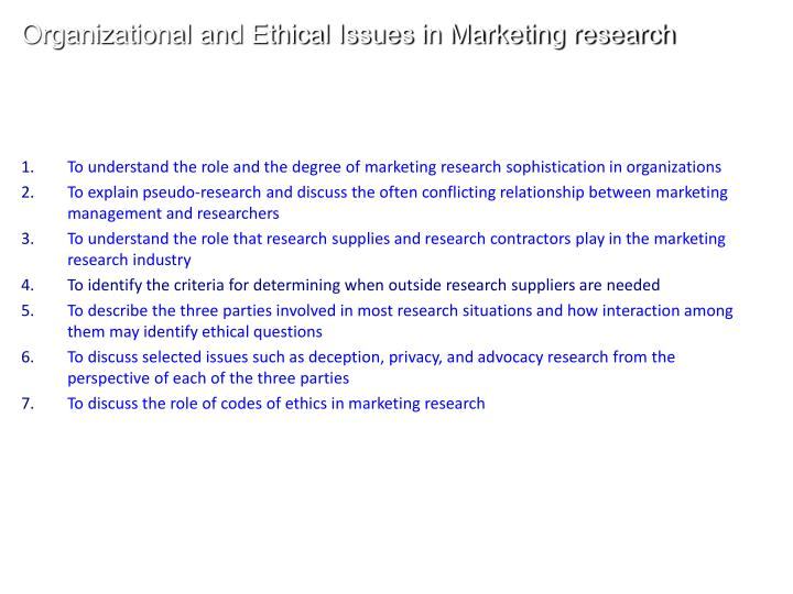 Organizational and Ethical Issues in Marketing research