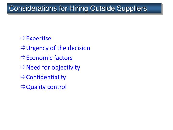 Considerations for Hiring Outside Suppliers