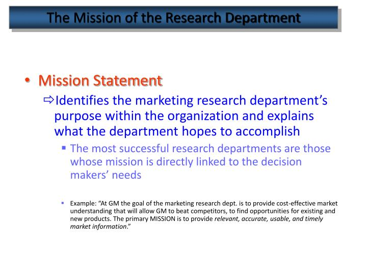 The mission of the research department