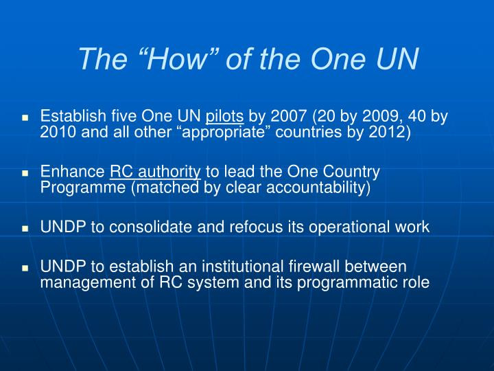 "The ""How"" of the One UN"