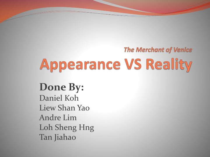 The merchant of venice appearance vs reality