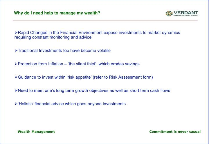 why do i need help to manage my wealth n.