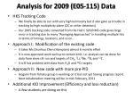 analysis for 2009 e05 115 data