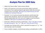 analysis plan for 2009 data