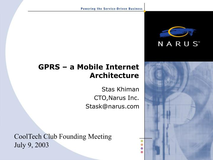 PPT - GPRS – a Mobile Internet Architecture PowerPoint Presentation