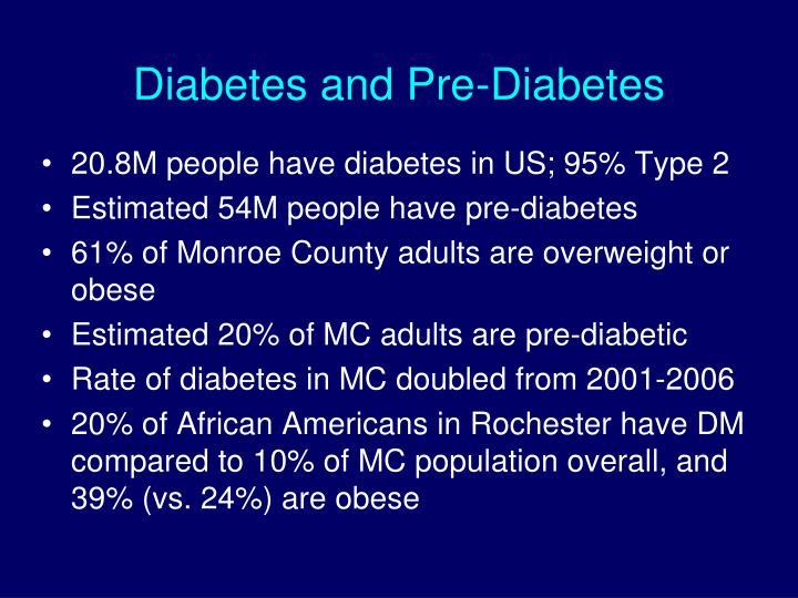 Diabetes and pre diabetes