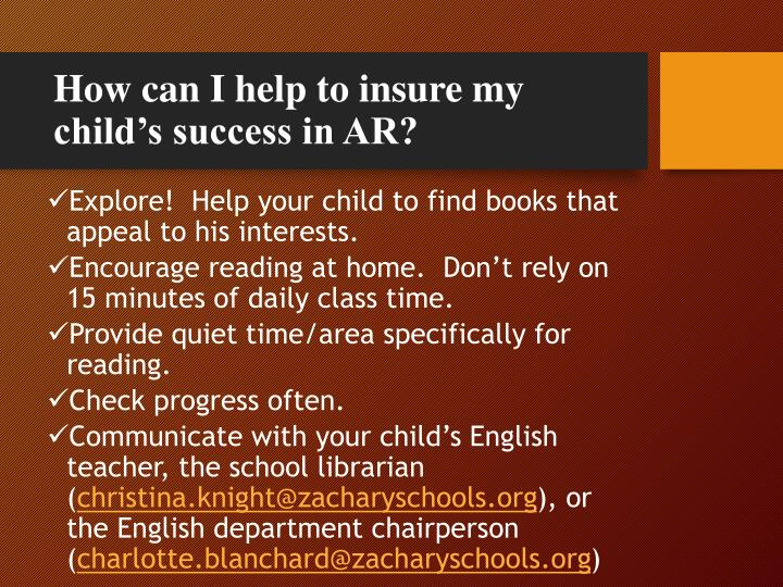 How can I help to insure my child's success in AR?