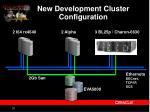 new development cluster configuration