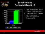 synchronous random 5 block io