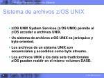 sistema de archivos z os unix