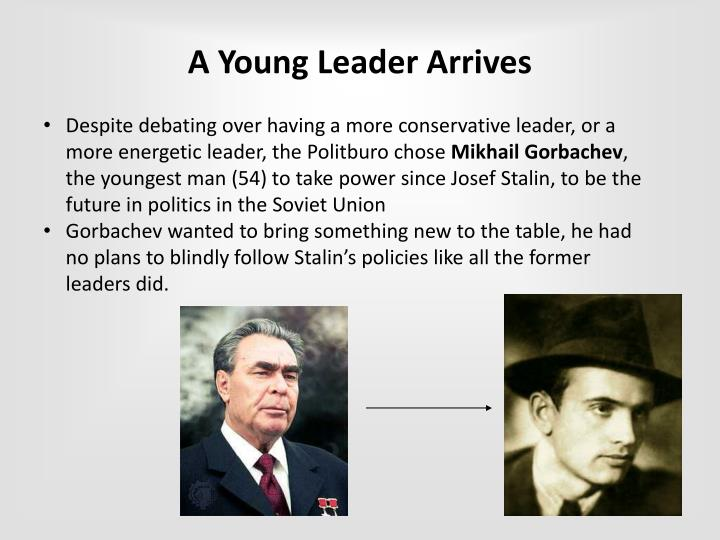 A young leader arrives
