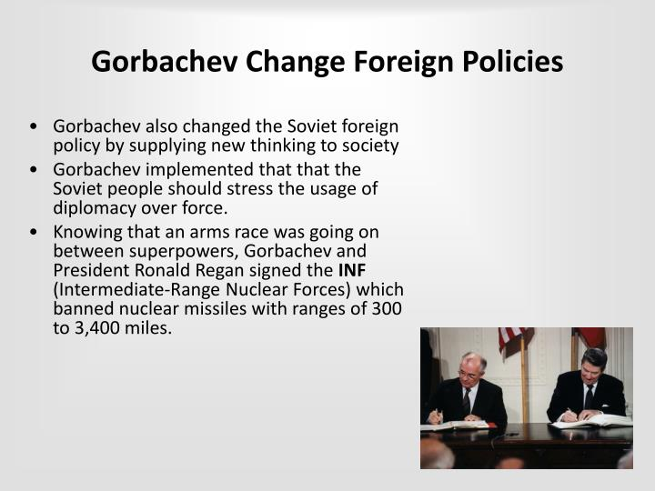 Gorbachev Change Foreign Policies
