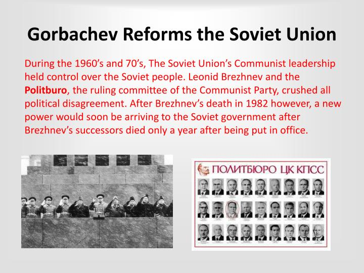 Gorbachev reforms the soviet union
