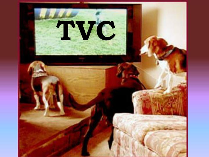TVC s